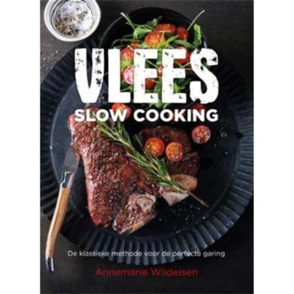Vlees Slow Cooking - Annemarie Wildeisen